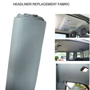 Replace Headliner Fabric Foam Back Make Smell Tear Fading Disappear Gray 64 X60