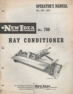 1959 New Idea No 750 Hay Conditioner Operator s Manual Hc 150 062
