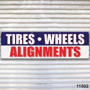 Tires Wheels Alignments Banner Sign