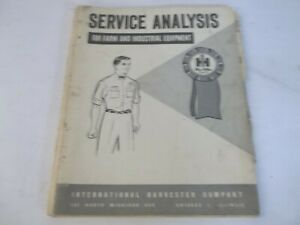 International Harvester Service Analysis For Farm And Industrial Equipment
