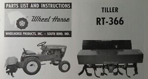 Wheel Horse Garden Tractor Rotary Tiller Implement Rt 366 Owner Parts Manual