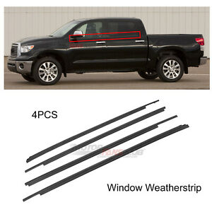 4x For Toyota Tundra 2007 2008 2009 17 Window Weatherstrip Seal Belt Trim Black