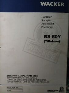 Wacker Bs 60y Gasoline Rammer 1996 Compactor Owner Parts Manual Construction