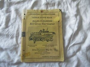 Allis chalmers All Crop Harvester Operator s Instructions Manual Parts Catalog