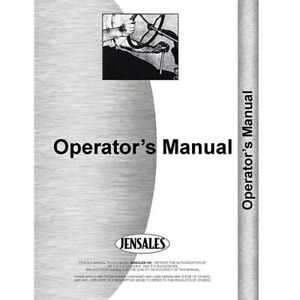 Operators Manual Fits International Harvester T340 Models Rap73668