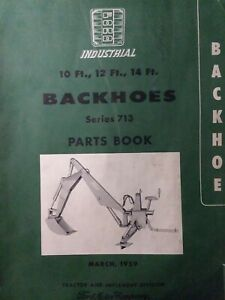 Ford Industrial Tractor 10 12 14 Ft Backhoe Attachment Series 713 Parts Manual