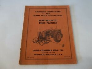 Allis Chalmers Rear mounted Drill Planter Operating Repair Parts Manual
