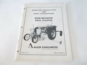 Allis Chalmers Rear mounted Drill Planter Operation Parts Manual
