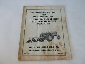 Allis Chalmers 70 Series 10 12 Mounted Moldboard Plow Operating Parts Manual