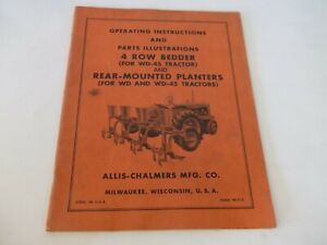 Allis chalmers 4 Row Bedder Rear Mounted Planters Operation Parts Manual