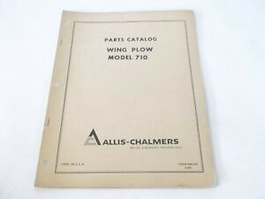 Allis chalmers Wing Plow Model 710 Operation Parts Manual