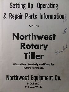 Northwest Equipment 3 point Mounted Rotary Tiller Implement Owner Parts Manual