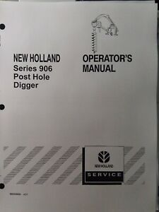 New Holland 906 Post Hole Digger 3 point Owner Service Parts Manualtractor Nh