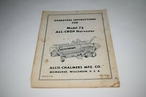 Allis Chalmers Model 72 All crop Harvester Operator s Instructions
