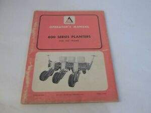 Allis chalmers 600 Series Planters For 110 Frames Operator s Manual