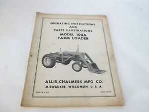 Allis chalmers 100a Farm Loader Operation And Parts Manual