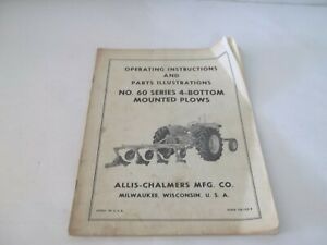 Allis chalmers 60 Series 4 Bottom Mounted Plows Operation Parts Manual