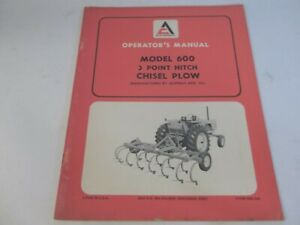 Allis chalmers 3 point Hitch Chisel Plow Model 600 Operator s Manual