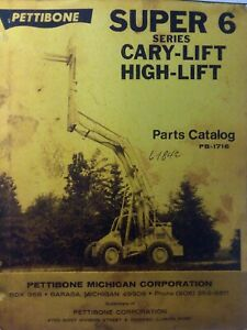 Pettibone Super 6 Cary lift High lift Parts Manual Catalog Construction Forklift