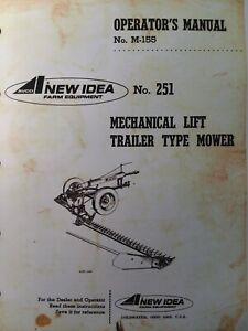 New Idea Mechanical Trailer Type Sickle Bar Mower No 251 Owner Parts Manual