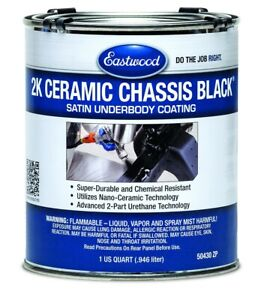 Eastwood 2k Ceramic Chassis Black Satin Quart Chip Uv Chemical Resistant Dries