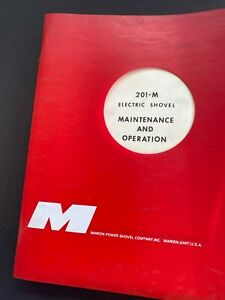 Marion Power Shovel 201 m Excavator Maintenance Operation Manual Book 1970s