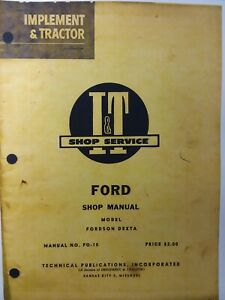 I t Ford Fordson Dexta Diesel Farm Tractor Service Major Overhaul Repair Manual