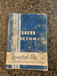 Ford 4000 And 5000 Tractor Owners Operator Manual