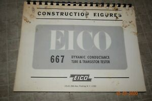 Vintage Eico 667 Construction Figures Dynamic Tube And Transistor Tester Manual