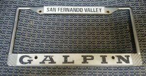 Vintage Galpin Ford Dealer San Fernando Valley License Plate Frame