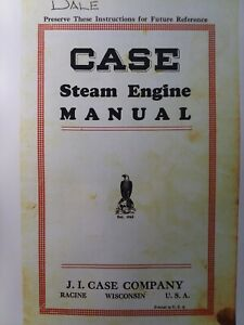 Case J i Steam Engine Tractor Owner Service Manual Coal Wood Oil Agri Power