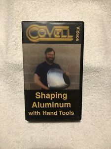 Covell Videos Shaping Aluminum With Hand Tools Vhs