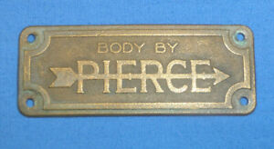 Vintage Body By Pierce Arrow Emblem Plate Tag Badge Ct27