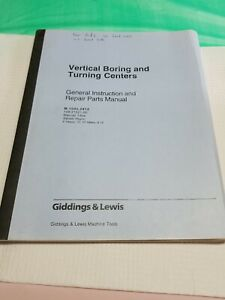 Giddings Lewis Vertical Boring And Turning Centers Instruction Manual