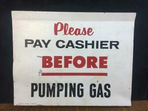Vintage Gas Station Pump Sign please Pay Cashier Before Pumping Gas 11x14