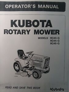 Kubota G5200 Garden Tractor Rotary Mower Rc40 g Rc44 g Rc48 Owner Parts Manual