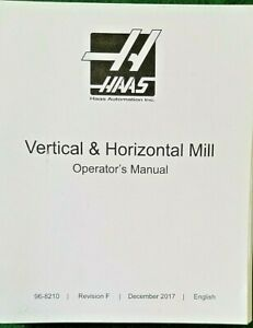 Haas Vertical Horizontal Mill Operator s Instruction Manual Book Cnc Milling