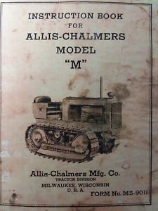 Allis Chalmers Ac Model M Crawler Tractor Owners Servce Maintenance Manual