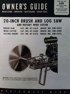 Montgomery Ward Walk behind Tractor 20 Log Saw Implement Owner Parts Manual