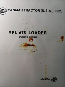 Yanmar Tractor Front End Bucket Loader Yfl 675 Owner Service Parts Manual