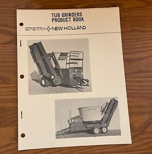Sperry New Holland 1979 Tub Grinders Product Book 6135151 Mdo 7 tg 4 2m 479p