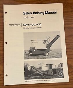 Sperry New Holland 1980 Tub Grinders Sales Training Manual 6135788 3 80w