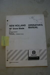 New Holland 48 Snow Blade Operator s Manual Fits On Ls Series Yard Tractors