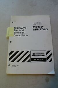 New Holland Boomer 40 50 Tractor Assembly Instruction Manual