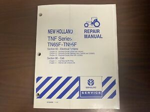 New Holland Tn65f Tn95f Section 55 90 Electrical Systems Cab Repair Manual