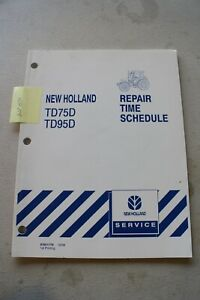 New Holland Td75d Td95d Tractor Repair Time Schedule Manual 2006