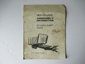 1973 New Holland 1033 Stackliner Assembly Info Service Manual