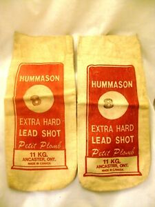 2 HUMMASON 8 EXTRA HARD LEAD SHOT BAGS 11 KG MADE IN CANADA .ANCASTER ONT. $2.00
