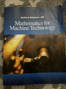 Mathematics For Machine Technology By Peterson Amp Smith