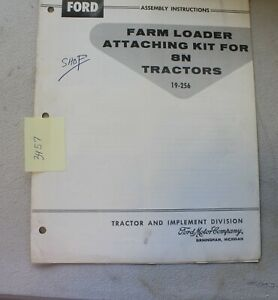 Ford Assembly Instructions For Farm Loader Attaching Kit For 8n Tractors